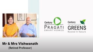 'Century delivered on all their promises...' Mr. and Mrs. Vishwanathan on Century Pragati.